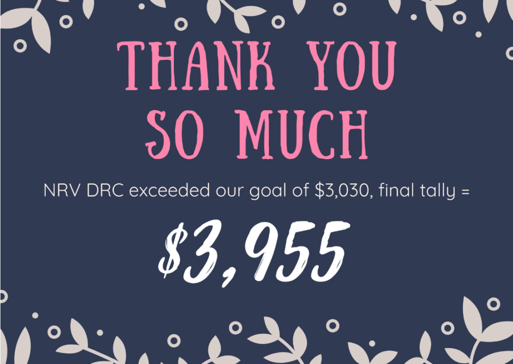 "Pink, blue, and white writing that reads ""Thank you so much, NRV DRC exceeded our goal of $3,030, final tally=$3955"""